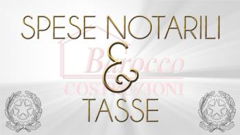 Spese Notarili & Tasse